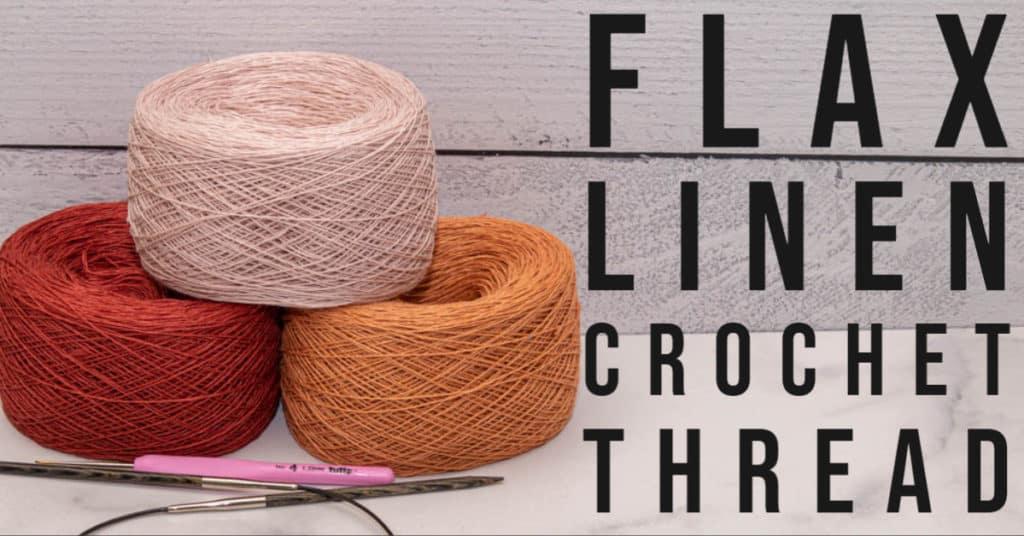 Flax Linen Crochet Thread