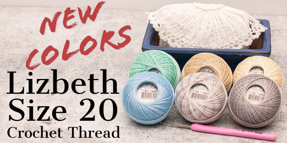 New Colors of Lizbeth Size 20 Crochet Thread